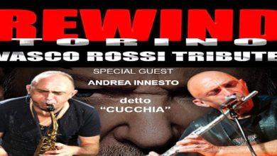 """Photo of Rewind Torino, la serata tributo a Vasco Rossi con special guest Andrea Innesto """"Cucchia"""""""